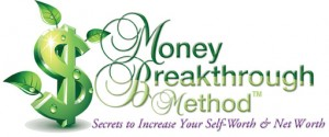Money Breakthrough Method